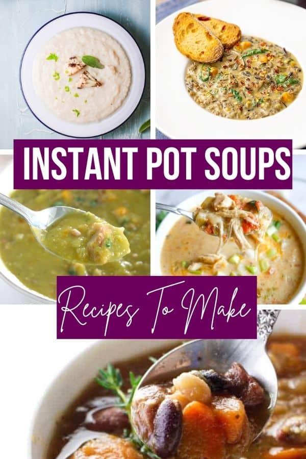 instant pot soup recipes photo collage