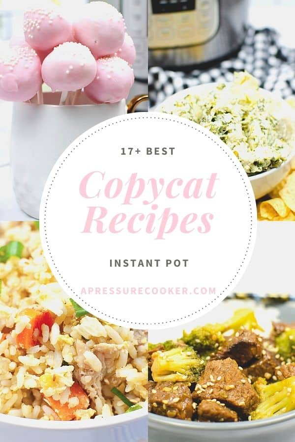 collage of photos for instant pot copycat  recipes